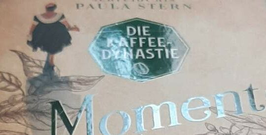 Die Kaffeedynastie – Momente der Hoffnung von Susanne Oswald
