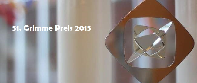51. Grimme-Preis 27.März 2015 – die Preisträger